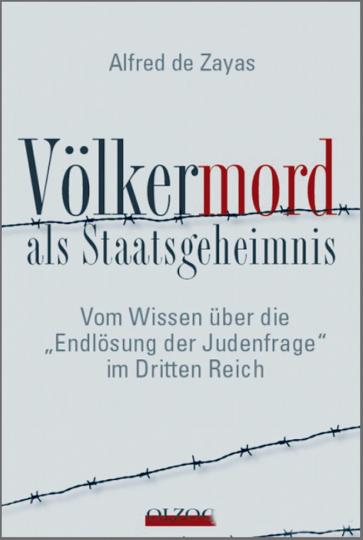 Völkermord als Staatsgeheimnis - Vom Wissen über die 'Endlösung der Judenfrage' im Dritten Reich