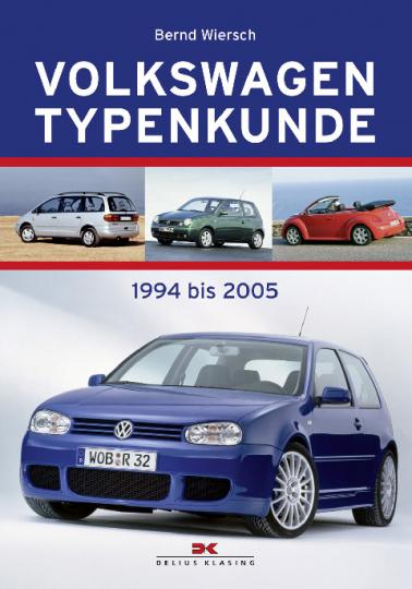 Volkswagen Typenkunde - 1994 bis 2005