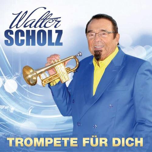 Walter Scholz. Trompete für dich. CD.