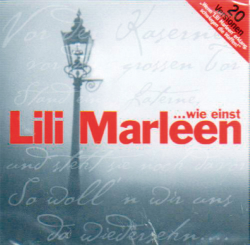 ... wie einst Lili Marleen - One-Song-Edition CD