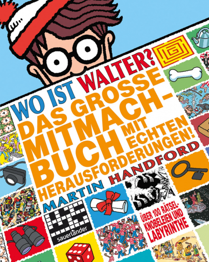 Wo ist Walter? Das große Mitmachbuch mit echten Herausforderungen.