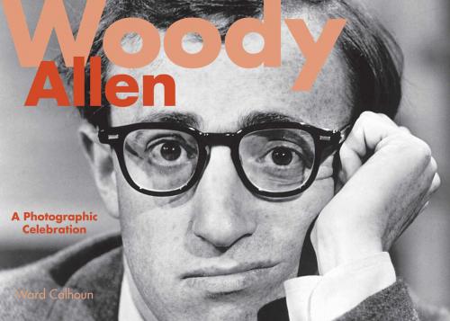 Woody Allen. Eine fotografische Hommage. A Photographic Celebration.