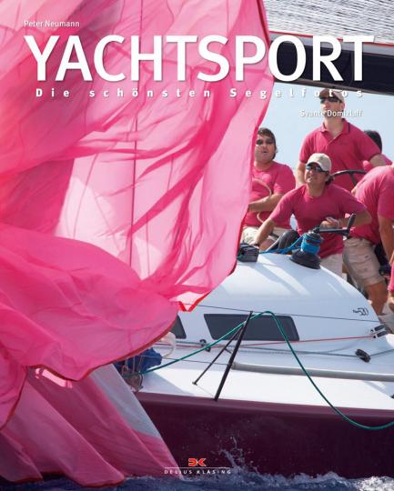 Yachtsport. Die schönsten Segelfotos.