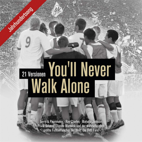 You'll never walk alone. One-Song-Edition. CD.