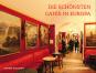 Adonis Malamos. Die schönsten Cafés in Europa. Bild 1