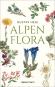 Alpenflora. Der erste umfassende Naturführer der alpinen Pflanzenwelt. Bild 1