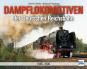 Dampflokomotiven der Deutschen Reichsbahn 1965-1990 Bild 1