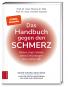 Das Handbuch gegen den Schmerz. Rücken, Kopf, Gelenke, seltene Erkrankungen. Was wirklich hilft. Bild 1