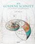 Der Goldene Schnitt. Die Schönheit der Mathematik. Bild 1