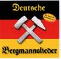 Deutsche Bergmannslieder CD Bild 1