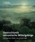 Deutschlands romantische Mittelgebirge. Verwunschene Wälder und schroffe Gipfel. Bild 1