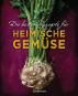 Die besten Rezepte für heimische Gemüse. Bild 1