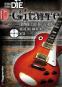 Die E-Gitarre. Das wichtigste Instrument der Rockmusik! Riffs & Tricks, Soli & Equipment. Bild 1