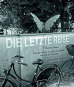 Die letzte Reise. Eine Reise über deutsche Friedhöfe von Sylt bis Konstanz. Bild 1