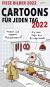 Fiese Bilder. Cartoons für jeden Tag. Tageskalender 2022. Bild 1