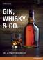 Gin, Whisky & Co. Das ultimative Barbuch. Bild 1