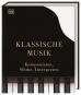 Klassische Musik. Komponisten, Werke, Interpreten. Bild 1