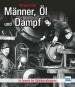Männer, Öl und Dampf. Im Inneren der Bahnbetriebswerke. Bild 1