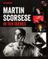 Martin Scorsese in Ten Scenes. The Stories behind the Key Moments of a Cinematic Genius. Bild 1