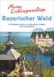 Meine Lieblingsausflüge Bayerischer Wald. 30 Entdeckertouren zu malerischen Städten und Landschaften. Bild 1