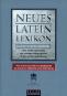 Neues Latein Lexikon. Lexicon recentis latinitatis. Über 15.000 Stichwörter der heutigen Alltagssprache in lateinischer Übersetzung. Bild 1