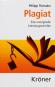 Plagiat. Eine unoriginelle Literaturgeschichte. Bild 1