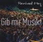 Reinhard Mey. Gib mir Musik (Live-Album zur Mairegen-Tournee 2011). 2 CDs. Bild 1