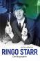 Ringo Starr. Die Biographie. Bild 1