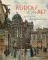 Rudolf von Alt. Genial, lebhaft, natürlich und wahr. Bild 1
