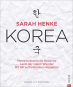 Korea. Meine kulinarische Reise ins Land der vielen Wunder. Bild 1