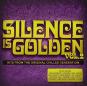 Silence is Golden - Vol. 2. 3 CDs. Bild 1