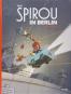 Spirou & Fantasio Spezial: Spirou in Berlin. Deluxe Version mit signiertem Druck. Bild 1
