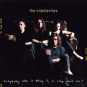 The Cranberries. Everybody Else Is Doing It, So Why Can't We? (25th-Anniversary-Deluxe-Edition). 2 CDs. Bild 1