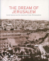The Dream of Jerusalem. Lewis Larsson and the American Colony Photographers. Bild 1
