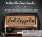 The Early Roots Of Led Zeppelin. CD. Bild 1