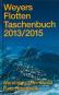 Weyers Flottentaschenbuch 2013 / 2015. Bild 1