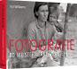 FOTOGRAFIE. 80 Meisterwerke verstehen. Bild 2