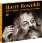 Harry Rowohlt erzählt sein Leben von der Wiege bis zur Biege. 4 CDs. Bild 2