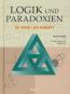 Logik und Paradoxien. Die Torheit der Vernunft. Bild 2