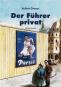 Der Führer privat. Bild 3